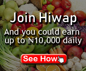 """HealthisWealth.ng """"Hiwap"""" Review; Make Up To ₦10,000 Daily In Nigeria"""