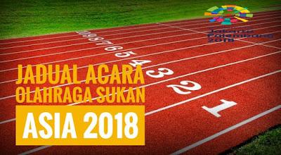 Jadual Acara Olahraga Sukan Asia 2018