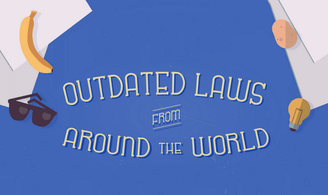 Outdated Laws from Around the World
