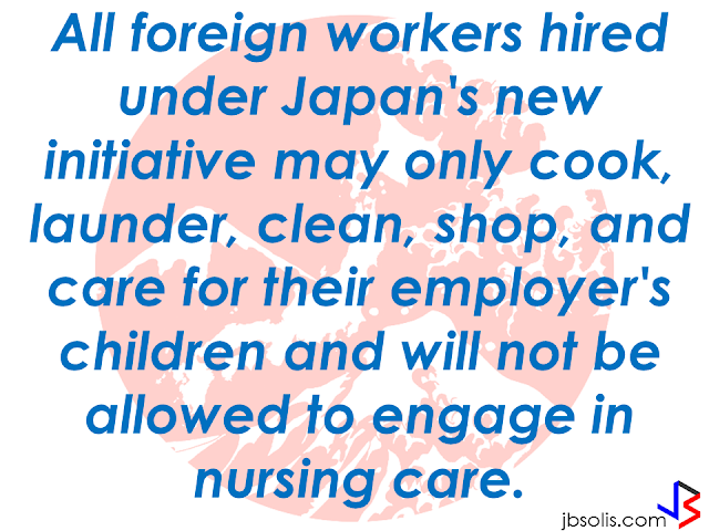 """A batch of 50 household service workers (HSWs) will be dispatched for further training in Japan this month  before beginning their duties in Osaka and Kanagawa in March. These 50 HSWs are housekeepers graduated from the training course provided by Magsaysay Global Services, with partnership with Pasona Inc, to provide the work force required by Japan for their reintegration initiative. The Japanese government  has a policy that encourages professional women to work again after  childbirth. They will be sent out by Japanese companies like Pasona Inc., Duskin, Bears, and Poppins.      Filipinos accepted through this program were given free training in """"Japanese language, culture, hospitality, and housework, over the course of approximately two months,"""" and will now undergo on-the-job and orientation training in Japan before they are deployed.    END or DELETE THIS HERE     Plans to deploy Filipino HSWs in Japan were announced in 2014. However, due to the stringent regulations, the proceeding were delayed until 2017."""