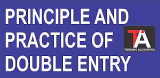 Principles And Practice of Double Entry