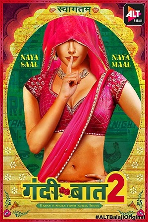 Watch Online Free Gandii Baat Hindi Web Series [18+] Gandii Baat [ALTBalaji] (S02) Season 2 Full Hindi Download 480p 720p All Episodes