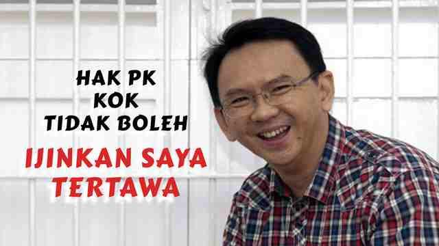 Hak PK Kok Tidak Boleh, Izinkan Saya Tertawa