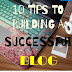 10 SECRETS TO BUILDING A SUCCESSFUL BLOG