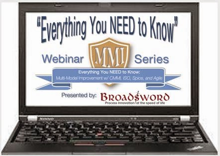 Ask The CMMI Appraiser!: Announcing NEW Webinar: Multi-Model Improvement!