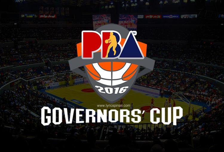 PBA Governors' Cup 2016 Theme Song Lyrics