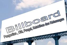 Pengertian Billboard, Ciri-Ciri, Fungsi, Kelebihan dan Kekurangan Billboard Terlengkap