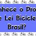 Conhece o Projeto de Lei Bicicleta Brasil?