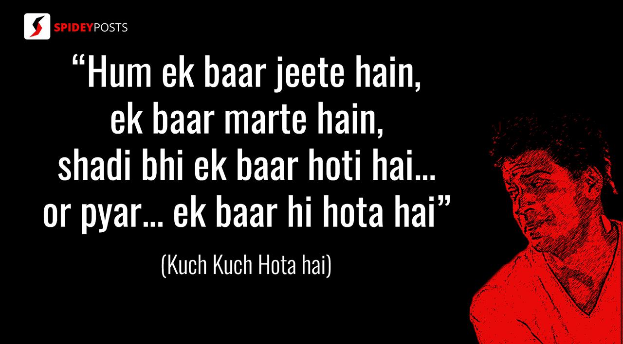 Kuch Kuch Hota Hai - 10 best dialogues of Shah Rukh Khan