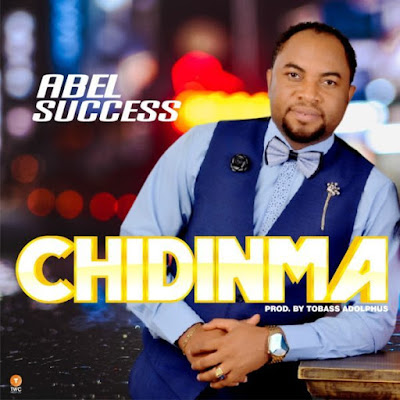Abel Success – Chidinma