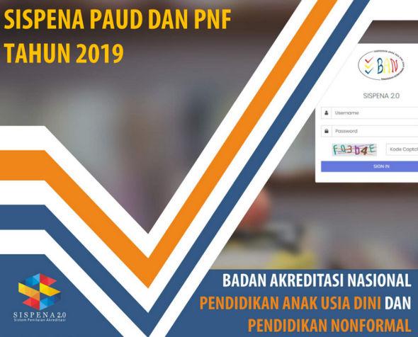 Panduan Sispena PAUD dan PNF 2019 (Evaluasi Diri Satuan) Pra-Syarat Akreditasi