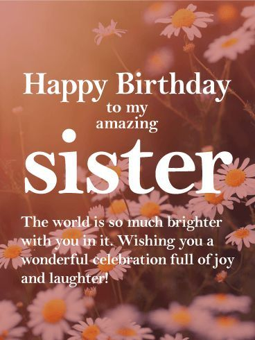 Happy Birthday Sister Wishes | Quotes | Messages and Images from Elder or Younger Sister