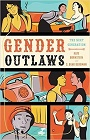 https://www.amazon.com/Gender-Outlaws-Generation-Kate-Bornstein/dp/1580053084