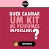 Ganhe um Kit de Perfumes Importados da Opaque