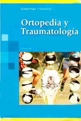 TRAUMATOLOGIA Y ORTOPEDIA: Silberman - Ortopedia y