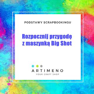http://artimeno.blogspot.com/2018/06/podstawy-scrabookingu-rozpocznij.html