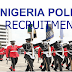 latest Updates on the 2018 Police recruitment Which begins on Monday