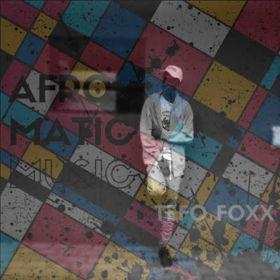 Tefo Foxx - Deep Blue Sea (Afro Matic Music)