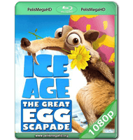 ICE AGE THE GREAT EGG-SCAPADE (2016) WEB-DL 1080P HD MKV ESPAÑOL LATINO