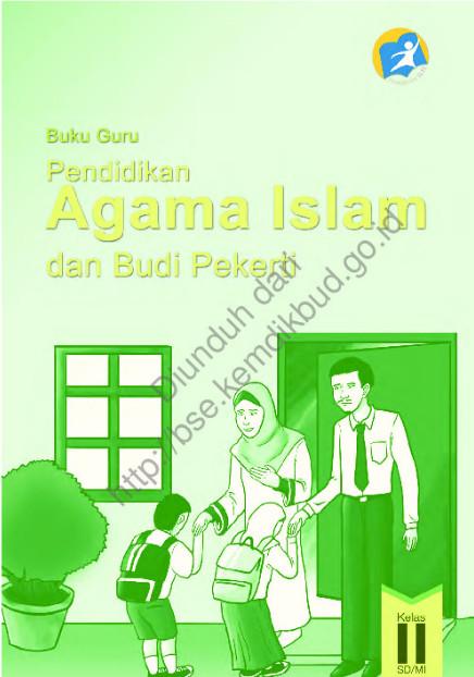 Download Buku Guru Kurikulum 2013 SD Kelas 2 Mata Pelajaran Pendidikan Agama Islam dan Budi Pekerti Luhur