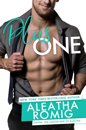 Plus One (Aleatha Romig)