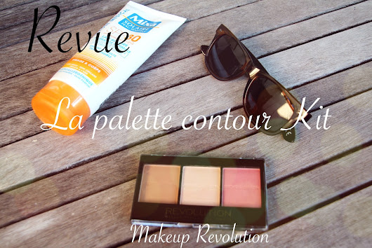 Revue: la palette contour Kit - Makeup Revolution