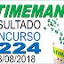 Resultado da Timemania concurso 1224 (28/08/2018) ACUMULOU!!!