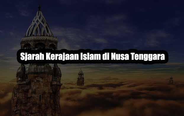 Sejarah Kerajaan Islam di Nusa Tenggara