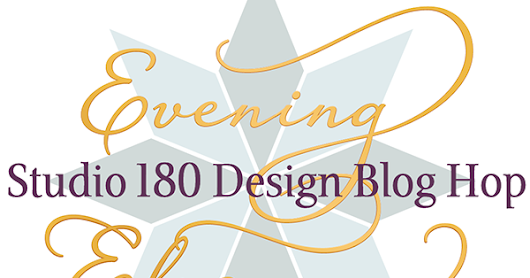 Evening Elegance Blog Hop- Day Four