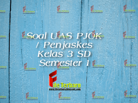 Download Soal UAS PJOK / Penjaskes Kelas 3 SD Semester 1