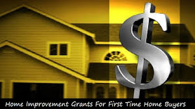 home_improvement_grants_for_first_time_home_buyers