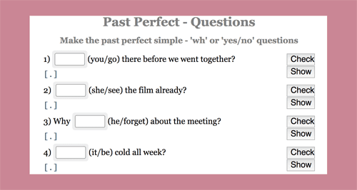 Exercises making the interrogative form of the past perfect tense