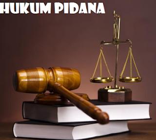 Pengertian Beserta Tujuan, dan Fungsi Hukum Pidana Beserta Contohnya Lengkap