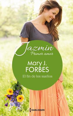 Mary J. Forbes - El Fin De Los Sueños