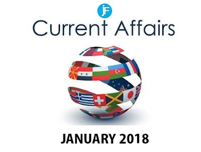 Latest Current Affairs of January 2018