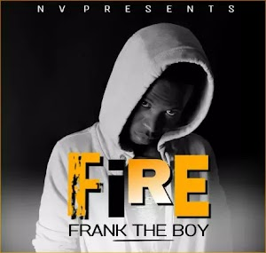 Download Audio   Frank Boy - Fire