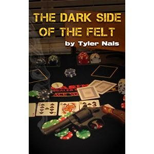 the dark side of the felt, tyler nals