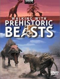 Walking with Prehistoric Beasts | Bmovies