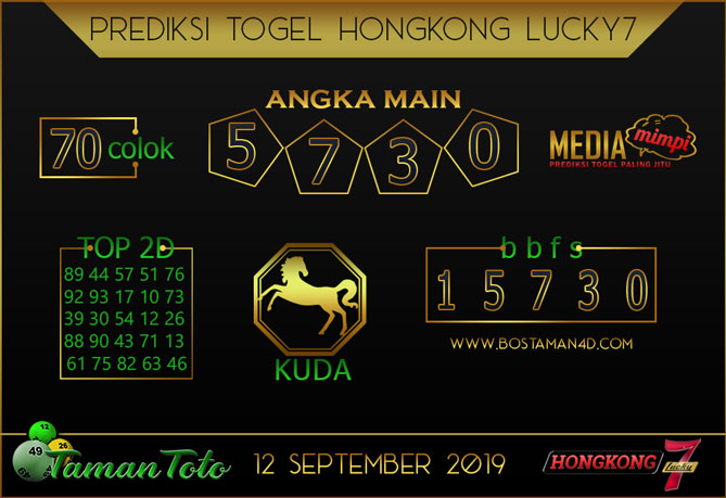 Prediksi Togel HONGKONG LUCKY 7 TAMAN TOTO 12 SEPTEMBER 2019