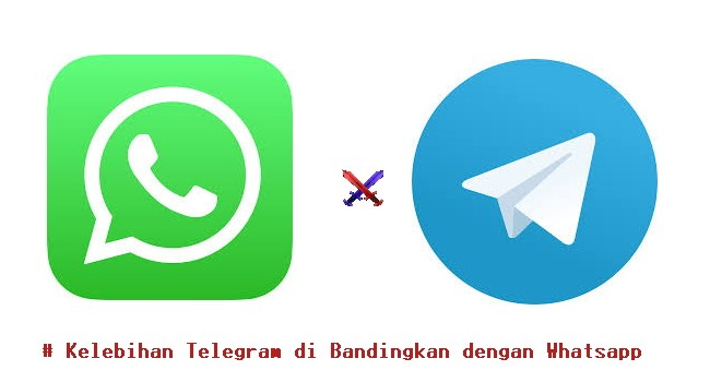 Kelebihan Telegram di Bandingkan dengan Whatsapp