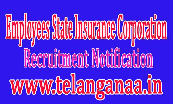 ESIC Maharashtra (Employees State Insurance Corporation) Recruitment Notification 2016