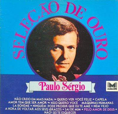 Brega Especial: Paulo Sérgio - Seleção De Ouro Vol 2