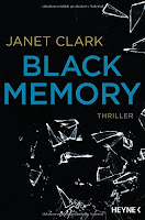 https://www.amazon.de/Black-Memory-Thriller-Janet-Clark/dp/3453418336