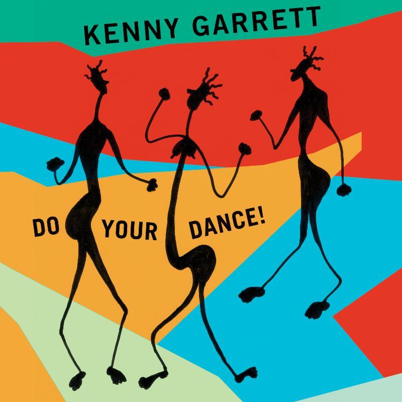 kenny-garrett-do-your-dance