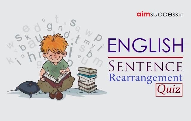 Sentence Rearrangement & Cloze Test