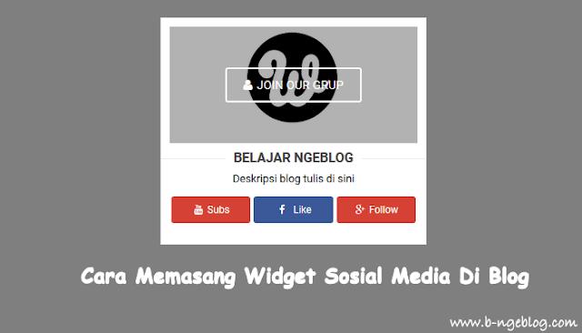 Cara Memasang Kotak Widget Sosial Media Yang Keren Di Blogger