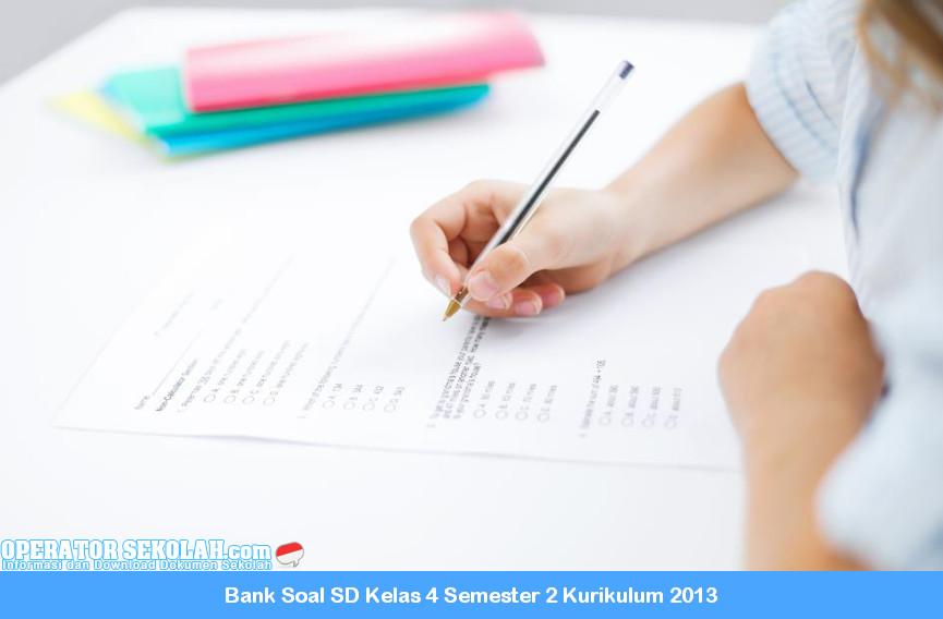 Bank Soal SD Kelas 4 Semester 2