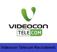 Videocon Telecom Recruitment