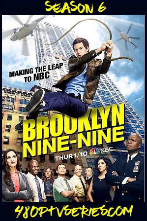 Watch Online Free Brooklyn Nine-Nine S06 Full Episodes Brooklyn Nine-Nine (S06) Season 6 Full English Download 480p 720p HEVC All Episodes