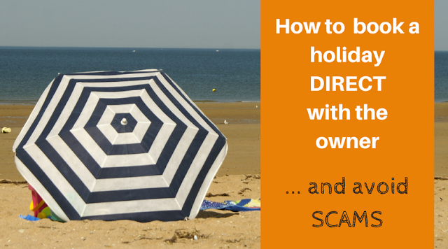 SImple steps to ensure you don't get scammed booking a holiday direct with the owner